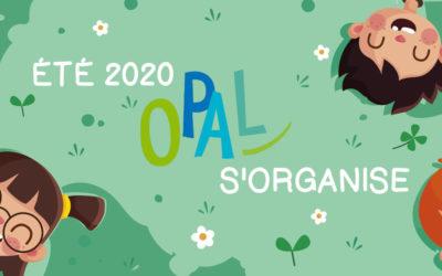 Été 2020 l'O.P.A.L. s'organise